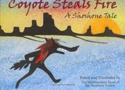 Cover of: Coyote Steals Fire