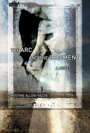Cover of: The Arc and the Sediment