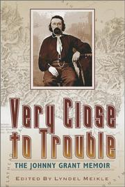 Cover of: Very close to trouble