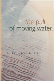 Cover of: The pull of moving water