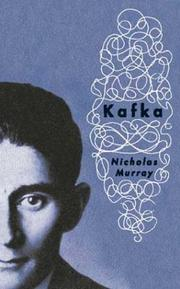 Cover of: Kafka | Murray, Nicholas., Nicholas Murray