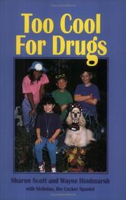 Cover of: Too cool for drugs | Sharon Scott