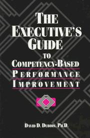 Cover of: The executive's guide to competency-based performance improvement