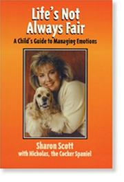 Life's Not Always Fair by Sharon Scott