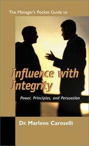Cover of: Manager's Pocket Guide to Influence with Integrity