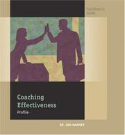 Cover of: Coaching Effectiveness Profile Facilitator's Guide