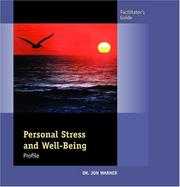Cover of: Personal Stress & Well-Being Assessment Facilitator's Guide