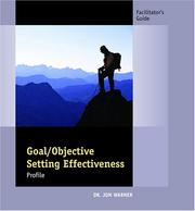 Cover of: Goal/Objective Setting Profile Facilitator's Guide