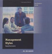 Cover of: Management Styles Questionnaire, Facilitator's Guide