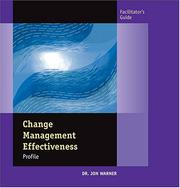Cover of: Change Management Effectiveness Profile Facilitation Guide