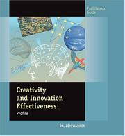 Cover of: Creativity & Innovation Effectiveness Profile