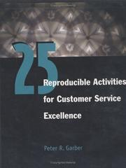Cover of: 25 Reproducible Activities for Customer Service Excellence