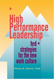 High performance leadership by Philip R. Harris