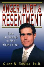 Cover of: Anger, Hurt, and Resentment