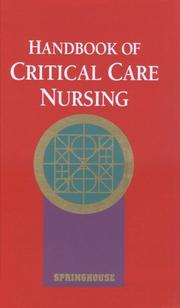 Cover of: Handbook of critical care nursing