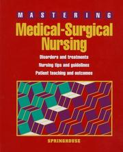 Cover of: Mastering medical surgical nursing