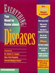 Cover of: Everything You Need to Know About Diseases (Everything You Need to Know about (Rosen)) | Marcia Andrews