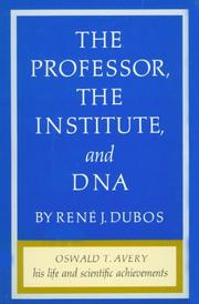 Cover of: The professor, the institute, and DNA