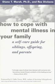 Cover of: How to cope with mental illness in your family | Diane T. Marsh