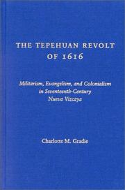 Cover of: The Tepehuan Revolt of 1616