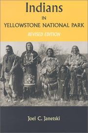 Cover of: Indians In Yellowstone National Park | Joel Janetski