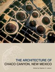 Cover of: The Architecture of Chaco Canyon, New Mexico