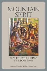 Cover of: Mountain Spirit: The Sheep Eater Indians of Yellowstone