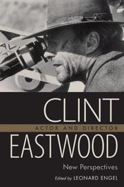 Cover of: Clint Eastwood Actor and Director | Leonard Engel