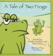 Cover of: A Tale of Two Frogs (Story Cove: a World of Stories)