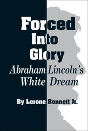 Cover of: Forced into Glory | Lerone Bennett