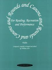 Cover of: Rounds and Canons for Reading, Recreation and Performance | William Starr