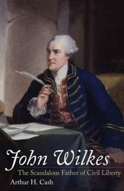 Cover of: John Wilkes | Arthur H. Cash