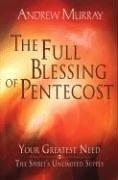 Cover of: The Full Blessing of Pentecost | Andrew Murray