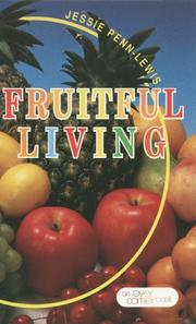 Cover of: Fruitful living | Jessie Penn-Lewis