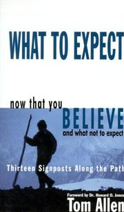 Cover of: What to expect now that you believe