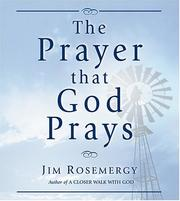 Cover of: The Prayer That God Prays