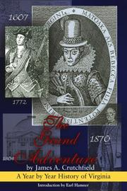 Cover of: The grand adventure: a year by year history of Virginia