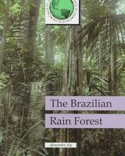 Cover of: The Brazilian rain forest | Alexandra Siy