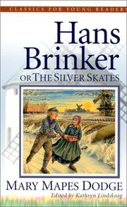 Cover of: Hans Brinker, the silver skates