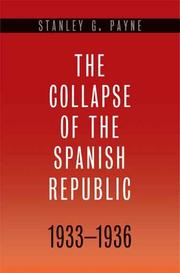 Cover of: The collapse of the Spanish Republic, 1933-1936
