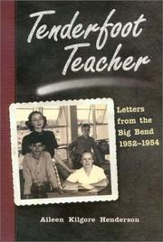 Cover of: Tenderfoot teacher | Aileen Kilgore Henderson