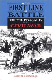 Cover of: In the First Line of Battle | Samuel M., Jr. Blackwell
