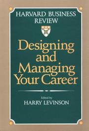 Cover of: Designing and managing your career |