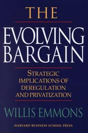 Cover of: The Evolving Bargain | William Emmons III