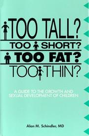 Cover of: Too tall? too short? too fat? too thin?
