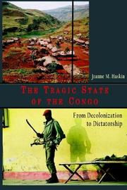 Cover of: The tragic state of the Congo | Jeanne M. Haskin