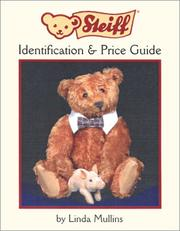 Cover of: Steiff identification & price guide
