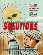 Cover of: Rodale Organic Gardening Solutions | Cheryl Long