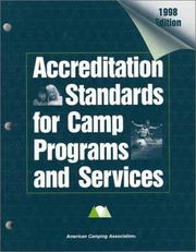 Cover of: Accreditation Standards for Camp Programs and Services 1998 | American Camping Association.