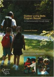 Cover of: Outdoor Living Skills Program Manual | Catherine M. Scheder